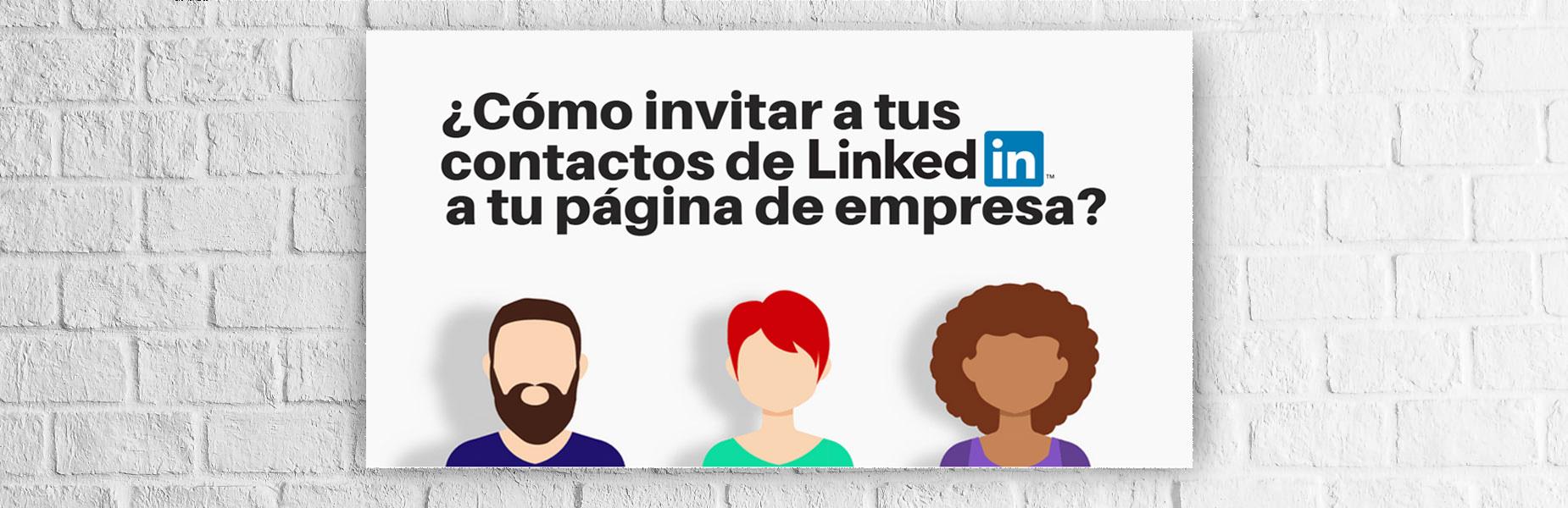 Linkedin invitar contactos empresa