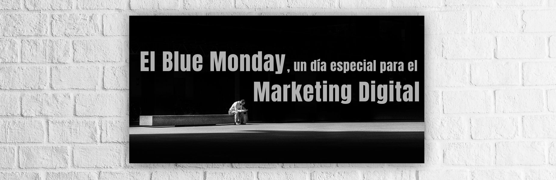Blue Monday Marketing digital